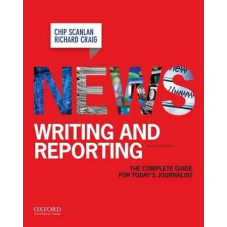 News Writing And Reporting  The Complete Guide For Todays Journalist