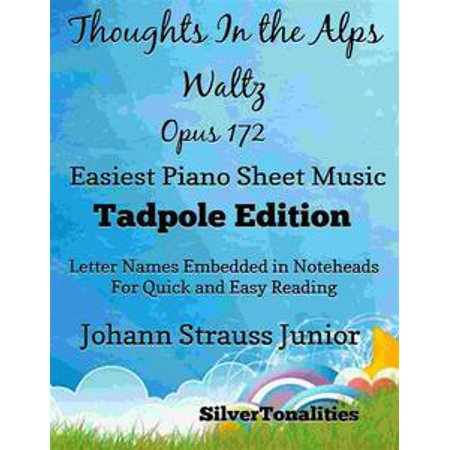 Thoughts In the Alps Waltz Opus 172 Easiest Piano Sheet Music Tadpole Edition - eBook