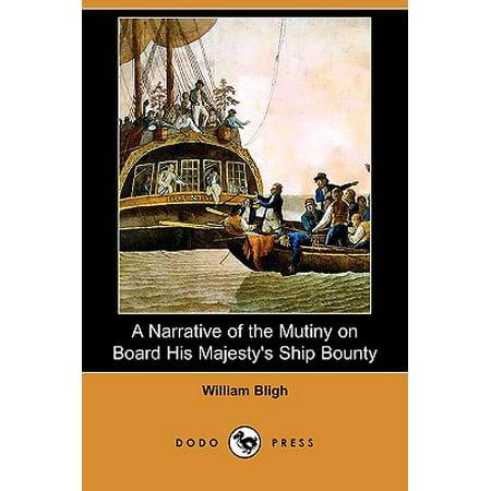 A Narrative of the Mutiny on Board His Majesty's Ship Bounty (Dodo Press) ()