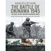 Images of War: The Battle of Okinawa 1945 (Paperback)