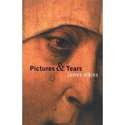 Pictures & Tears: A History of People Who Have Cried in Front of Paintings (Paperback)