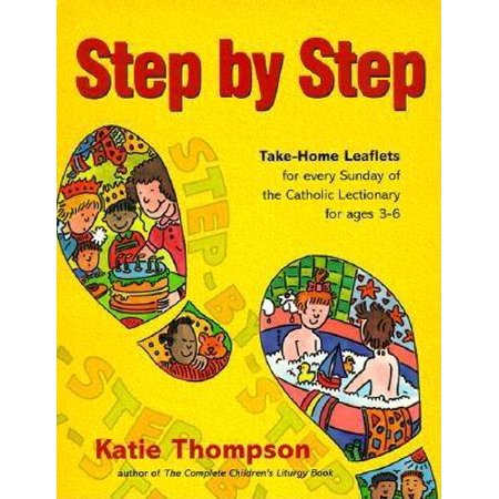- Step by Step: Take-Home Leaflets for Every Sunday of the Catholic Lectionary for Ages 3-6 (Paperback)