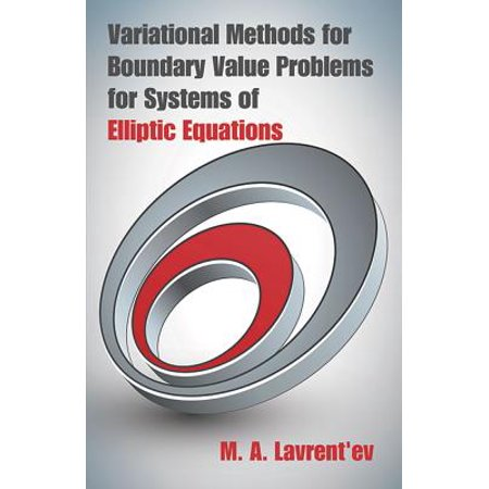 Variational Methods for Boundary Value Problems for Systems of Elliptic Equation
