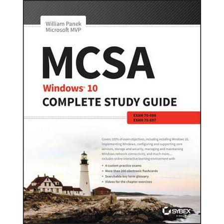 MCSA: Windows 10 Complete Study Guide : Exam 70-698 and Exam (Exam 70 680 Windows 7 Configuration Lab Manual)