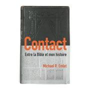 Contact (Crosstalk): Entre la Bible et mon histoire (Paperback)