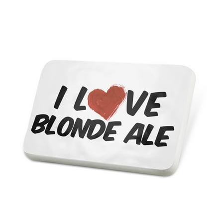 Porcelein Pin I Love Blonde Ale Beer Lapel Badge – NEONBLOND