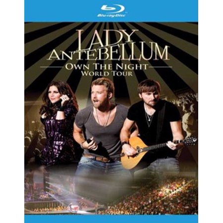LADY ANTEBELLUM-OWN THE NIGHT WORLD TOUR (BLU RAY)