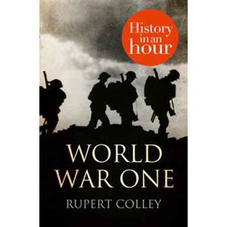 World War One: History in an Hour - eBook
