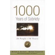 1000 Years of Sobriety : 20 People x 50 Years