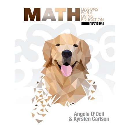 Math Lessons for a Living Education Level 2