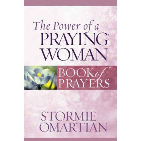 The Power of a Praying Woman Book of Prayers - Walmart com