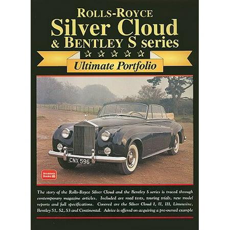 Rolls-Royce Silver Cloud & Bentley : Ultimate Portifolio Bentley Rolls Royce