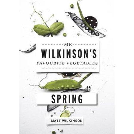 Mr Wilkinson's Favourite Vegetables: Spring - eBook