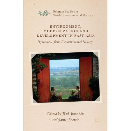 Environment, Modernization and Development in East Asia - (World Commission On Environment And Development 1987)