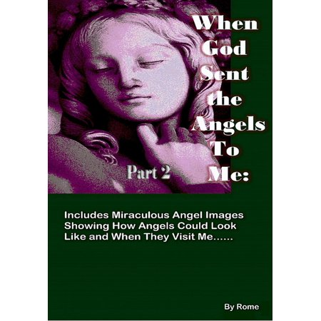When God Sent the Angels to Me Part 2 - eBook