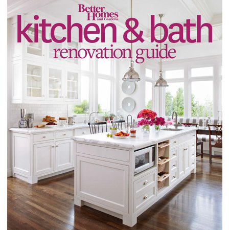 Better Homes and Gardens Kitchen and Bath Renovation Guide - Walmart.com