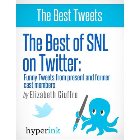 The Best of SNL...On Twitter: Funny Tweets From Present and Former Cast Members -