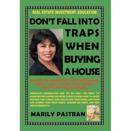 Don't Fall Into Traps When Buying a House : Real Estate Investment Education Don't Fall Into Traps When Buying a House