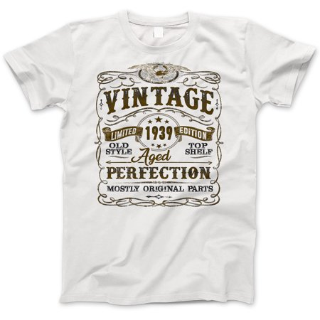 719c1d0ac You've Got Shirt - 80th Birthday Gift T-Shirt - Born In 1939 - Vintage Aged  80 Years Perfection - Short Sleeve - Mens - White T Shirt - (2019 Version)  Large ...