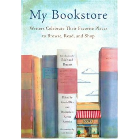 My Bookstore  Writers Celebrate Their Favorite Places To Browse  Read  And Shop