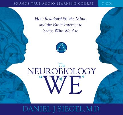 """The Neurobiology of """"We"""" (Audiobook)"""