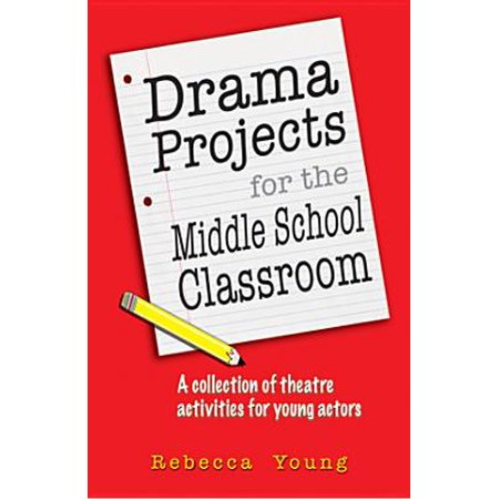 Drama Projects for the Middle School Classroom : A Collection of Theatre Activities for Young Actors - Halloween Art Projects Middle School