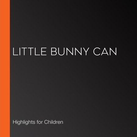 Little Bunny Can - Audiobook ()