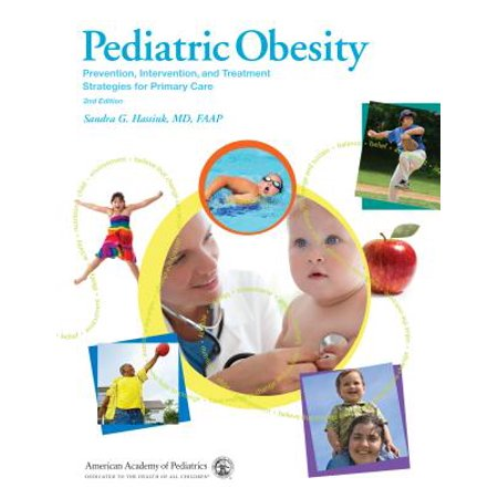 Pediatric Obesity: Prevention, Intervention, and Treatment Strategies for Primary Care (Pediatric Silicone)