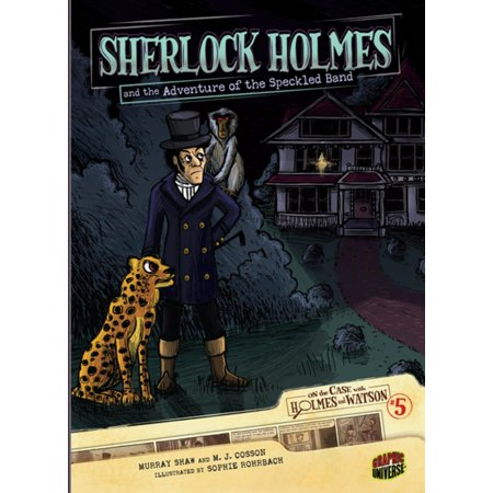 Sherlock Holmes and the Adventure of the Speckled Band -