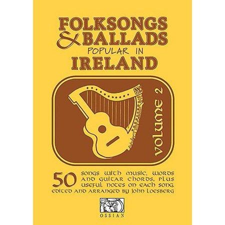 Irish Folk Ballad (Folksongs & Ballads Popular in Ireland : Volume)