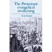 The Protestant Evangelical Awakening