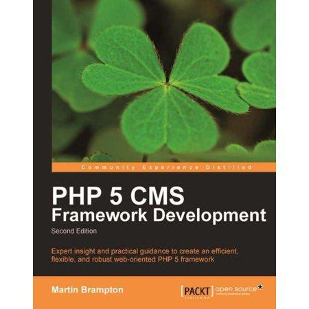 PHP 5 CMS Framework Development - 2nd Edition -