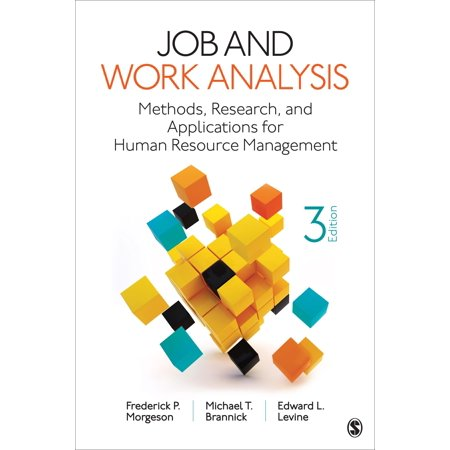 Job and Work Analysis : Methods, Research, and Applications for Human Resource