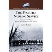 The Frontier Nursing Service - eBook