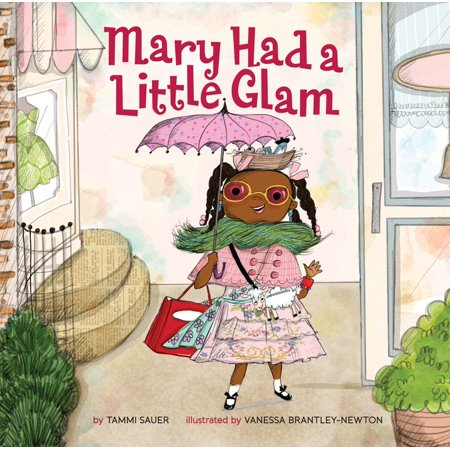 Mary Had a Little Glam (Hardcover)