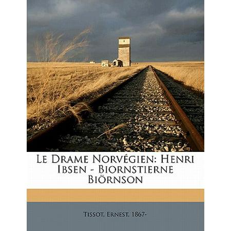 Le Drame Norv Gien : Henri Ibsen - Biornstierne Bi (A Dolls House By Henrik Ibsen Summary)