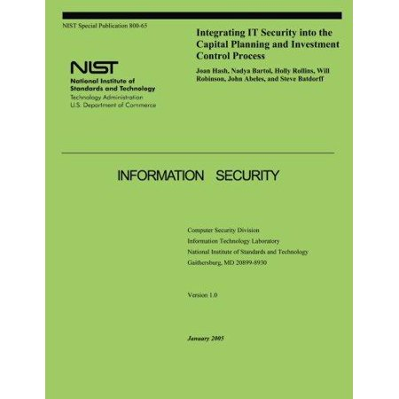 Integrating It Security Into The Capital Planning And Investment Control Process