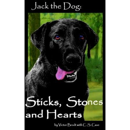 Jack the Dog: Sticks, Stones, and Hearts - eBook