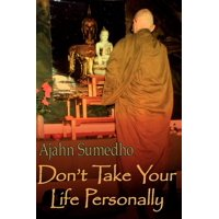 Don't Take Your Life Personally (Paperback)