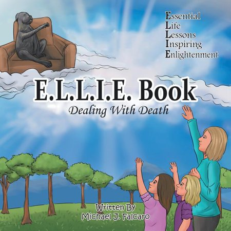 E.L.L.i.e. Book : Dealing with Death (Dealing With The Death Of A Child)