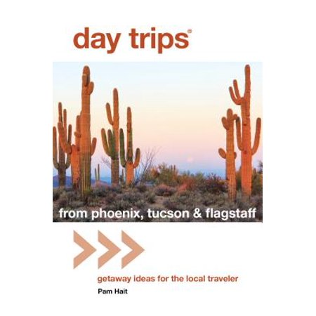 Day Trips® from Phoenix, Tucson & Flagstaff -