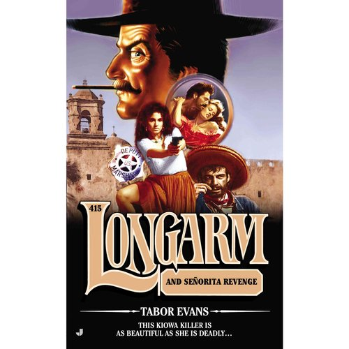 Longarm: Longarm and Senorita Revenge
