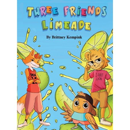 Three Friends Limeade: Friends and Business Mix Together