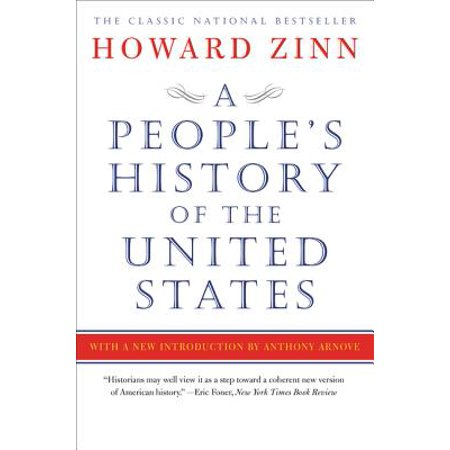 A People's History of the United States (Zinn A Peoples History Of The United States)