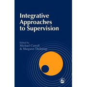 Integrative Approaches to Supervision - eBook