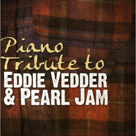 Piano Tribute To Eddie Vedder & Pearl Jam