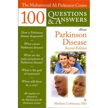 The Muhammad Ali Parkinson Center 100 Questions   Answers About Parkinson Disease