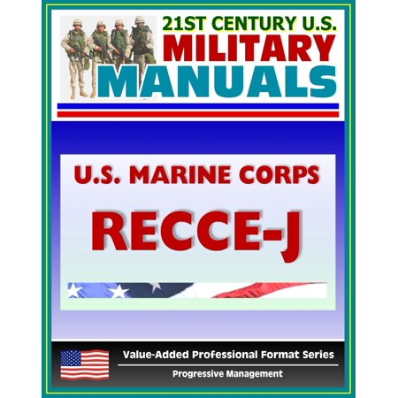21st Century U.S. Military Manuals: U.S. Marine Corps (USMC) RECCE-J, Multiservice Procedures for Requesting Reconnaissance Information in a Joint Environment - MCRP 2-2.1 - eBook