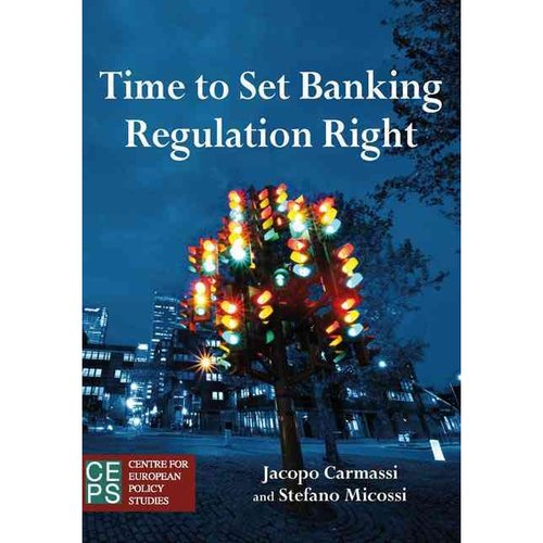 Time to Set Banking Regulation Right