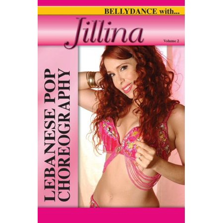 Bellydance With Jillina  Vol  2  Lebanese Pop Choreography
